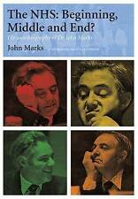 The NHS: Beginning, Middle and End?: The Autobiography of Dr John-ExLibrary