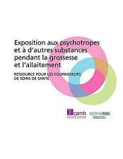 Exposition Aux Psychotropes Et D'Autres Substances Pendant La Grossesse Et L'All