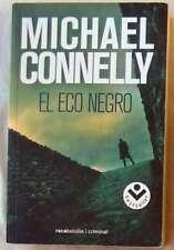EL ECO NEGRO - MICHAEL CONNELLY - ROCA EDITORIAL DE LIBROS 2010 - VER