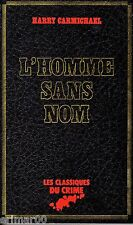 L'homme sans nom // Harry CARMICHAEL // Les classiques du crime // Suspense