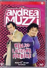 Dvd *MEGLIO LASCIAR PERDERE** con Andrea Muzzi 2008