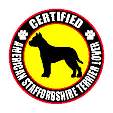 Certified American Staffordshire Terrier Lover Sticker