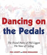 Dancing on the Pedals: The Found Poetry of Phil Liggett, The Voice of Cycling