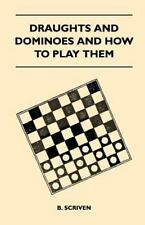 Draughts and Dominoes and How to Play Them (Paperback or Softback)