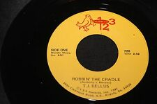 TJ Tony Bellus Robbin The Cradle b/w Whose Fool 45 From Co Vault Unopen Box*