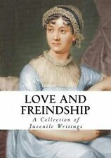 Love and Friendship: And Other Early Works by Austen, Jane -Paperback