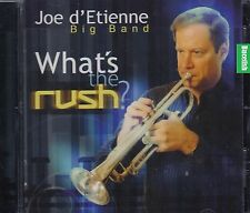 Joe D'Etienne Big Band What's The Rush ? CD  New Nuevo Sealed