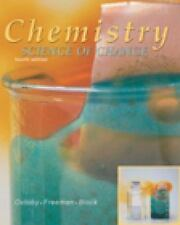 Chemistry: Science of Change by David W. Oxtoby, fourth edition