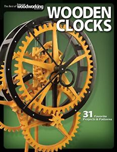Wooden Clocks: 31 Favorite Projects  Patterns by Editors of Scroll Saw Woodworki