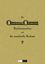 Buch »Die Original-Odhner Rechenmaschine«, Gebrauchsanleitung Beschreibung