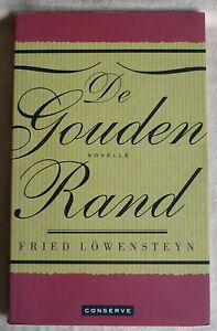 FRIED LOWENSTEYN De gouden rand PAPERBACK literaire roman 136 blz.