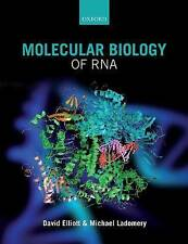Molecular Biology of RNA Elliott, David/ Ladomery, Michael