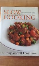 Slow Cooking by Anthony Worrall Thompson Cookery Book Recipe Large Hardback