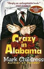 Crazy in Alabama, Childress, Mark, Used; Good Book