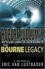 NEW - Robert Ludlum's The Bourne Legacy by Lustbader, Eric Van