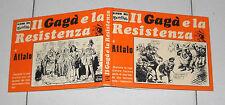IL GAGA' E LA RESISTENZA di ATTALO Album del Candido n. 25 del 1973 Gagà