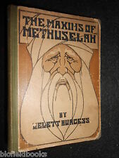 The Maxims of Methuselah by Gelett Burgess c1910 - Advice in Regard to Women