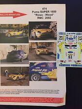 DECALS 1/43 FORD PUMA S1600 MARTIN ROWE RALLYE MONTE CARLO 2002 WRC RALLY
