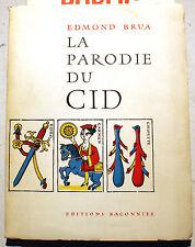 ARGOT/LA PARODIE DU CID/EDMOND BRUA/ED BACONNIER/1961/ALGERIE/PATAOUETE/BACRI