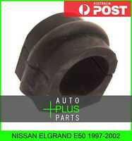 Fits NISSAN ELGRAND E50 1997-2002 - Front Stabilizer Bush 27mm