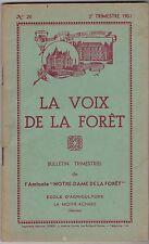 LA MOTHE ACHARD VENDEE   LA VOIX DE LA FORET N° 26   ECOLE AGRICULTURE  1951