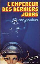L'Empereur des derniers jours.Ron GOULART.Futurama Science Fiction SF27A