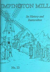 Impington Mill: Its History and Restoration