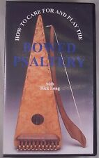 How To Care For And  Play The Bowed Psaltery With Rick Long VHS EXC