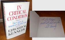 SIGNED+ In Critical Condition by Edward (Ted) M. Kennedy ~ 1st/1st Edition 1972