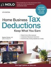Home Business Tax Deductions: Keep What You Earn (Paperback or Softback)