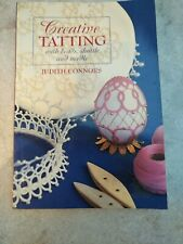 Creative Tatting With Beads, Shuttle And Needle By Judith Connors