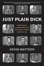 Just Plain Dick: Richard Nixon's Checkers Speech and the  Rocking #921