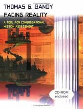 FACING REALITY  ~ A Tool for Congregational Mission Assessment ~ Thomas Bandy