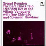 HINES Earl TRIO - Grand reunion - CD Album