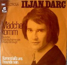 "7"" 1973 COVERVERSION RARE ! ILJAN DARC : Mädchen komm"