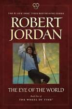 The Eye of the World by Professor of Theatre Studies and Head of the School of Theatre Studies Robert Jordan (Paperback / softback)