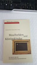 Maulhelden und Königskinder., 1998 by Andrea Köhler and Rainer Moritz Paper