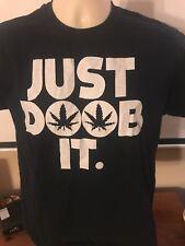 Just Doob It T Shirt med Nike stoner funny retro indie tee marijuana weed