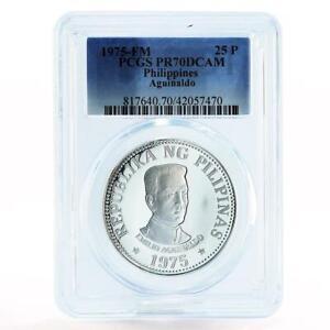 Philippines 25 pisos Emilio Aquinaldo PR70 PCGS silver coin 1975