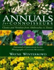 Annuals for Connoisseurs by Wayne Winterrowd (1996, Hardcover)