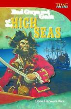 Bad Guys and Gals of the High Seas: Time for Kids Nonfiction Readers NEW