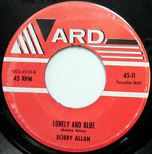 BOBBY ALLAN original 1962 TEEN pop 45 Lonely & Blue / The Only One F2101