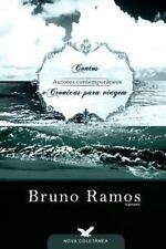 Contos e Cronicas para a Viagem by Bruno Ramos (2009, Paperback, Large Type)