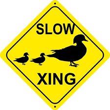 SLOW DUCK CROSSING Sign xing gift novelty swans geese hunter gunshot