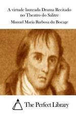 A Virtude Laureada Drama Recitado No Theatro Do Salitre by Manuel Maria...