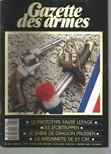 GAZETTE DES ARMES N°185 PROTOTYPE FAURE LEPAGE / LES STOBTRUPPEN / SABRE DRAGON