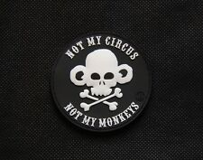 3D PVC Not My Circus not my Monkeys Operator As F K Morale Patch