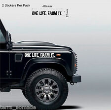 2 x ONE LIFE FARM IT, STICKERS,  LAND ROVER, Farming, 4x4 Off Road, Funny