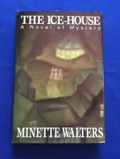 THE ICE-HOUSE - FIRST AMERICAN EDITION BY MINETTE WALTERS