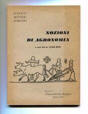 Dr.Luigi Zito # NOZIONI DI AGRONOMIA # Utenti Motori Agricoli 1957 Libro